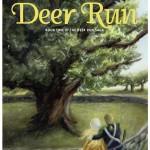 Promise of Deer Run, The